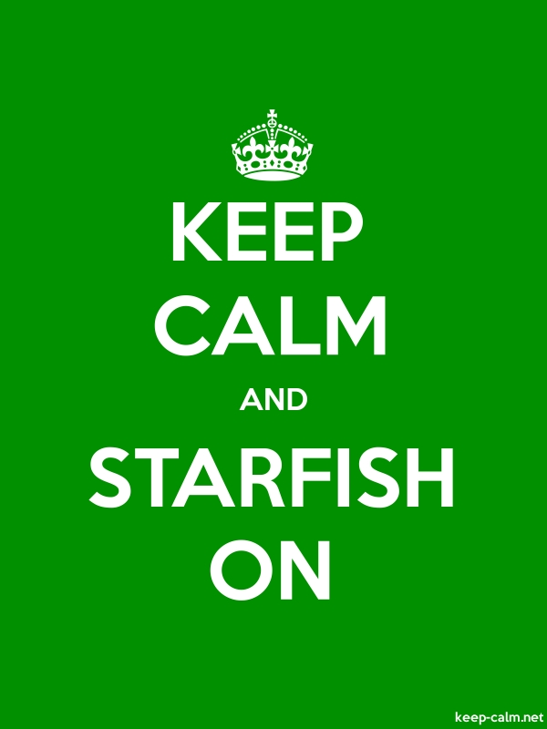 KEEP CALM AND STARFISH ON - white/green - Default (600x800)