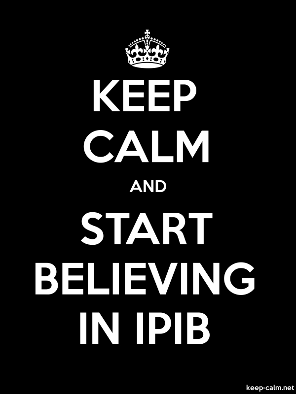 KEEP CALM AND START BELIEVING IN IPIB - white/black - Default (600x800)