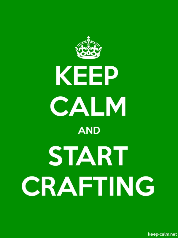 KEEP CALM AND START CRAFTING - white/green - Default (600x800)