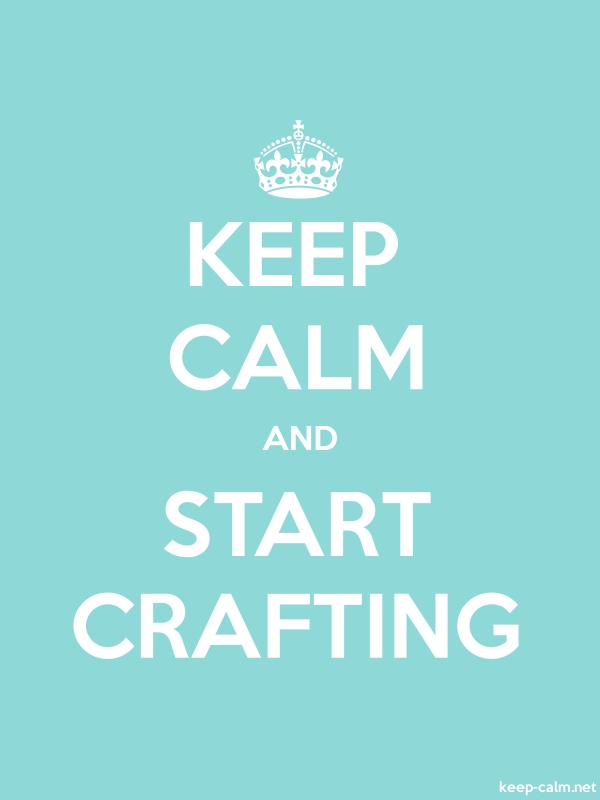 KEEP CALM AND START CRAFTING - white/lightblue - Default (600x800)