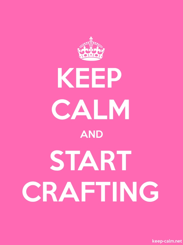 KEEP CALM AND START CRAFTING - white/pink - Default (600x800)