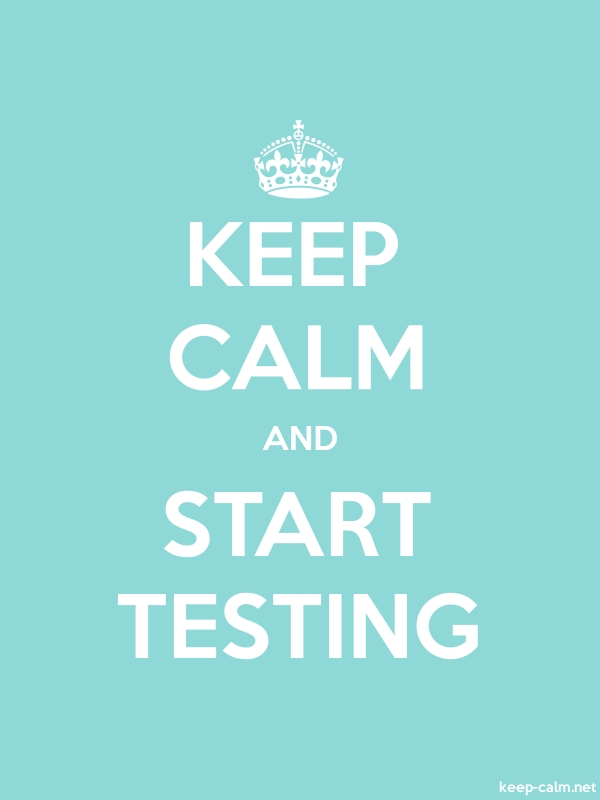 KEEP CALM AND START TESTING - white/lightblue - Default (600x800)