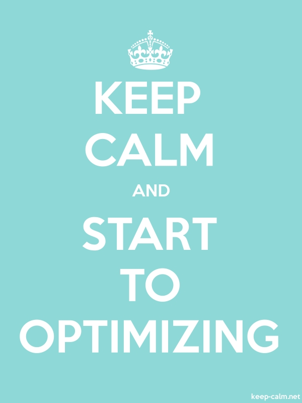 KEEP CALM AND START TO OPTIMIZING - white/lightblue - Default (600x800)