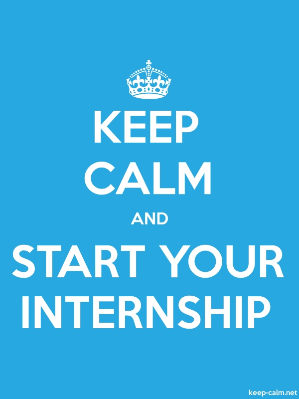 KEEP CALM AND START YOUR INTERNSHIP - white/blue - Default (600x800)