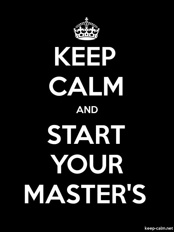 KEEP CALM AND START YOUR MASTER'S - white/black - Default (600x800)