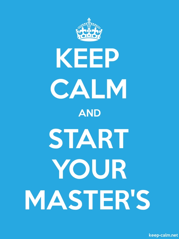 KEEP CALM AND START YOUR MASTER'S - white/blue - Default (600x800)