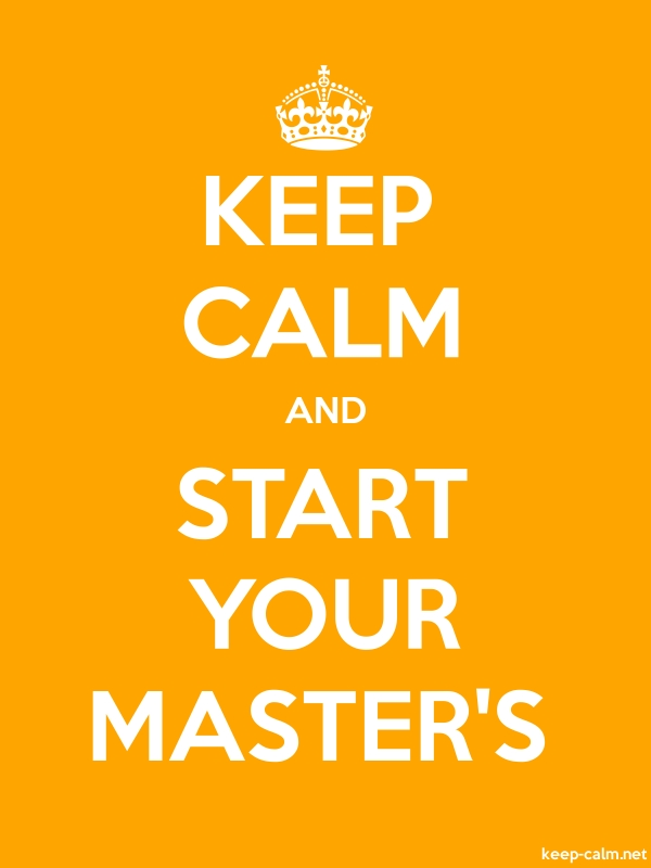 KEEP CALM AND START YOUR MASTER'S - white/orange - Default (600x800)