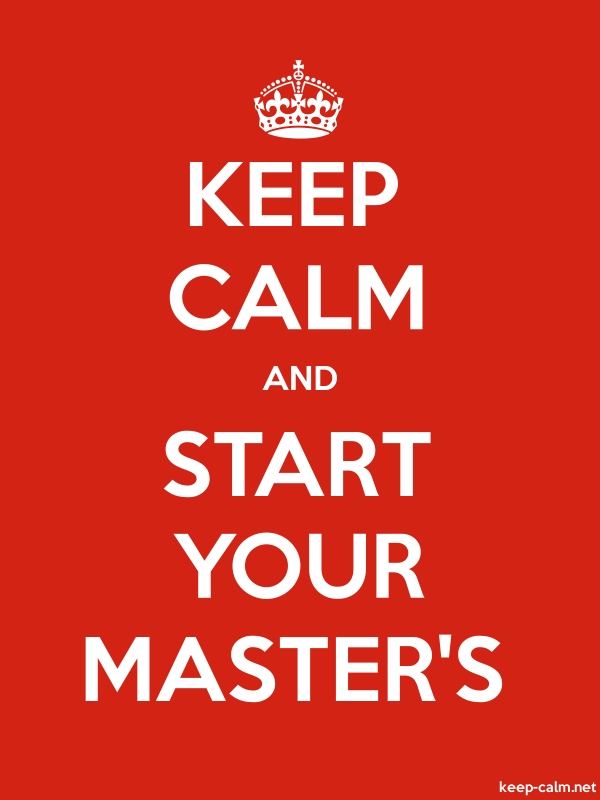 KEEP CALM AND START YOUR MASTER'S - white/red - Default (600x800)