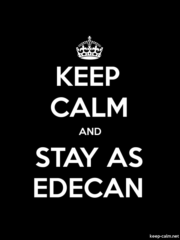 KEEP CALM AND STAY AS EDECAN - white/black - Default (600x800)