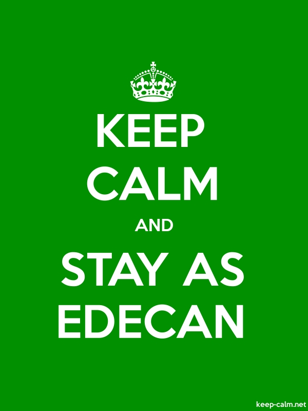 KEEP CALM AND STAY AS EDECAN - white/green - Default (600x800)