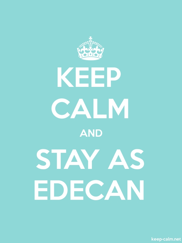 KEEP CALM AND STAY AS EDECAN - white/lightblue - Default (600x800)