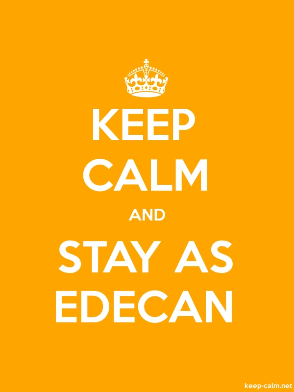 KEEP CALM AND STAY AS EDECAN - white/orange - Default (600x800)