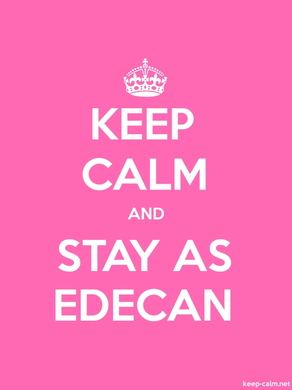 KEEP CALM AND STAY AS EDECAN - white/pink - Default (600x800)