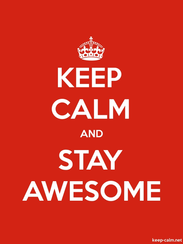 KEEP CALM AND STAY AWESOME - white/red - Default (600x800)