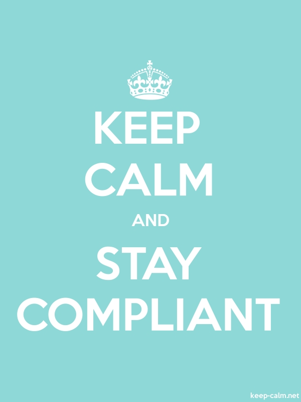 KEEP CALM AND STAY COMPLIANT - white/lightblue - Default (600x800)