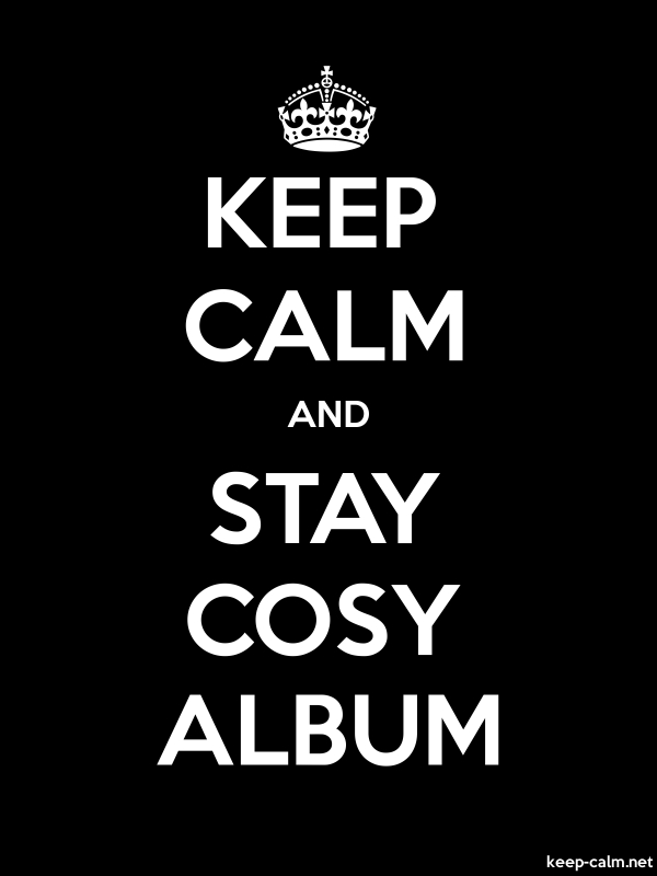 KEEP CALM AND STAY COSY ALBUM - white/black - Default (600x800)