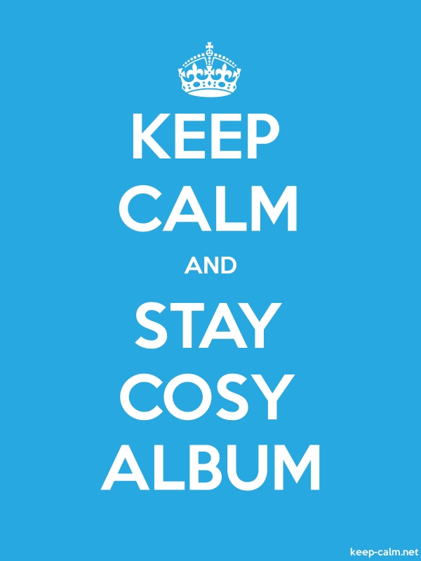 KEEP CALM AND STAY COSY ALBUM - white/blue - Default (600x800)
