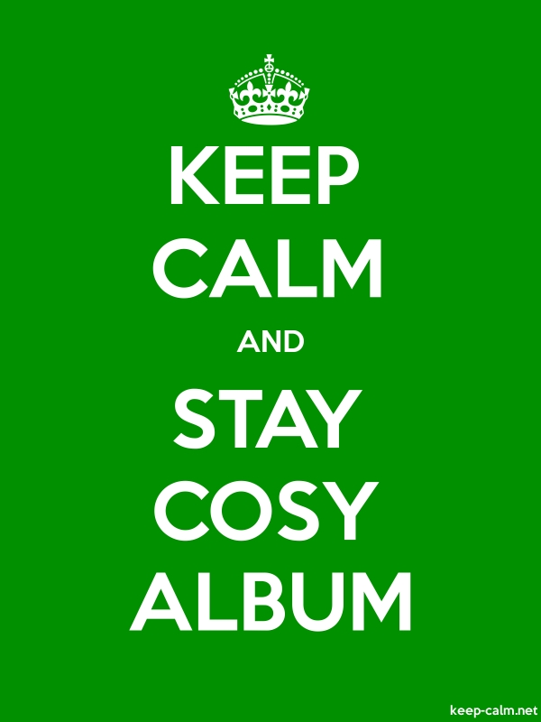 KEEP CALM AND STAY COSY ALBUM - white/green - Default (600x800)