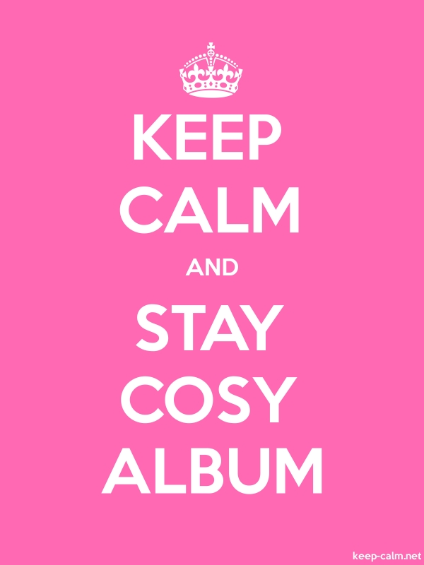 KEEP CALM AND STAY COSY ALBUM - white/pink - Default (600x800)