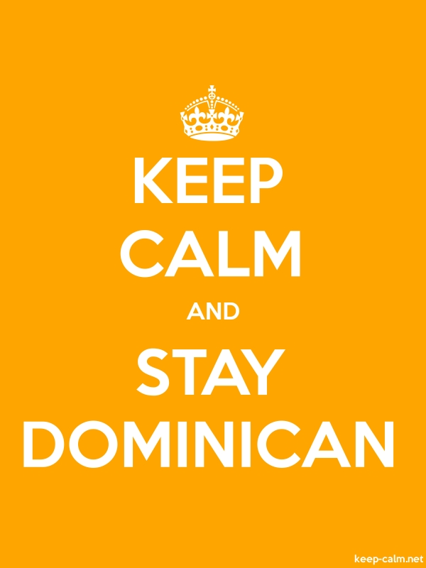 KEEP CALM AND STAY DOMINICAN - white/orange - Default (600x800)