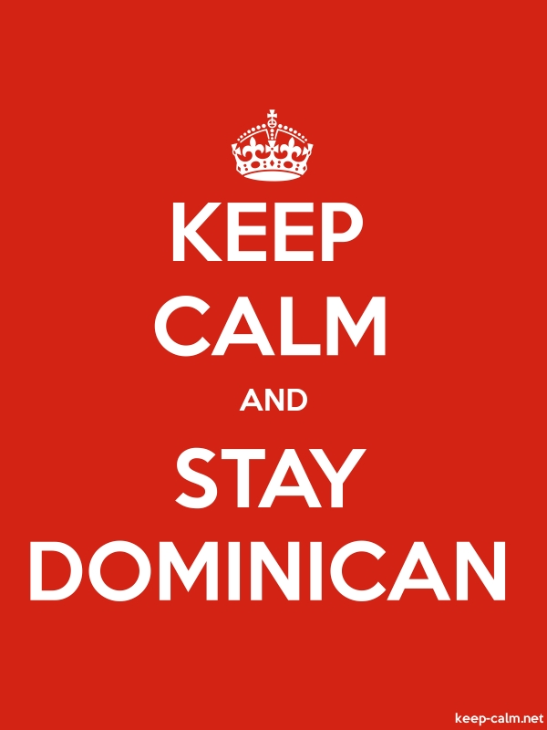 KEEP CALM AND STAY DOMINICAN - white/red - Default (600x800)