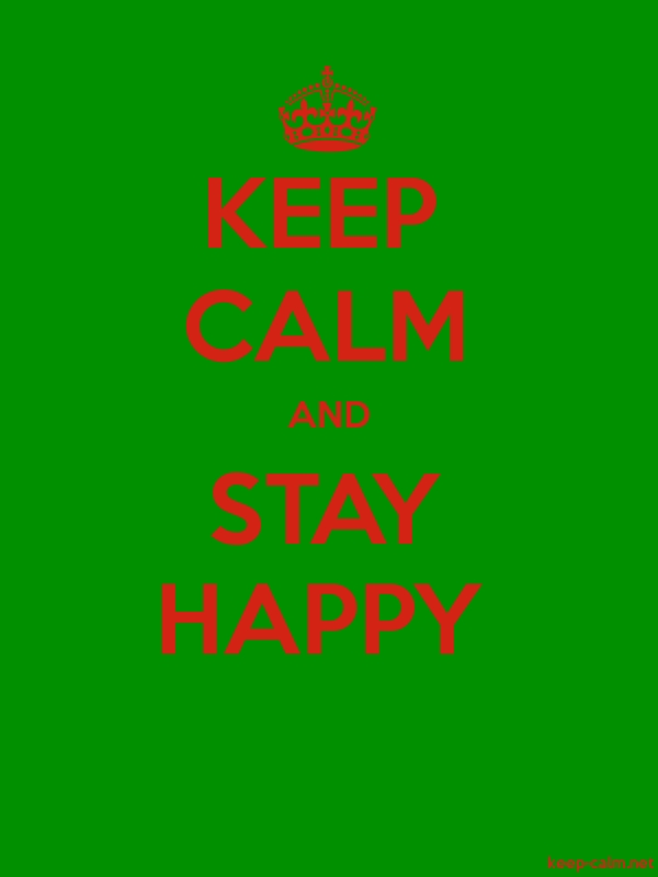 KEEP CALM AND STAY HAPPY - red/green - Default (600x800)