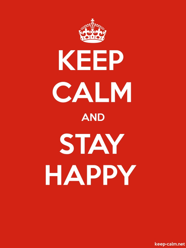 KEEP CALM AND STAY HAPPY - white/red - Default (600x800)