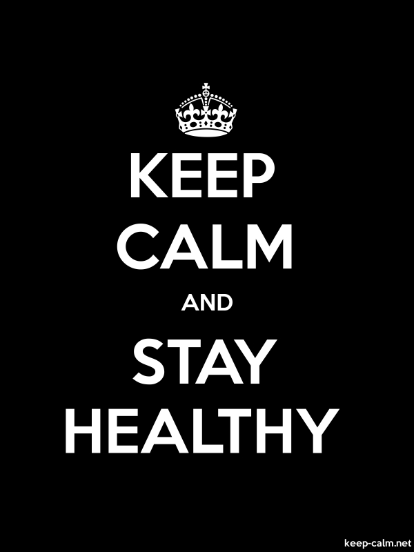 KEEP CALM AND STAY HEALTHY - white/black - Default (600x800)