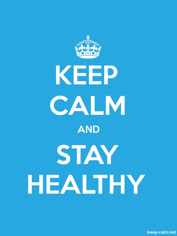 KEEP CALM AND STAY HEALTHY - white/blue - Default (600x800)