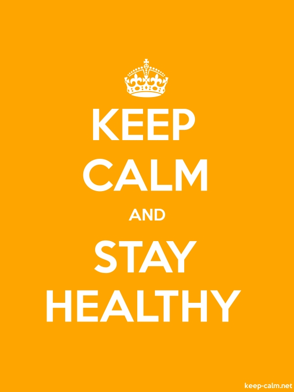 KEEP CALM AND STAY HEALTHY - white/orange - Default (600x800)