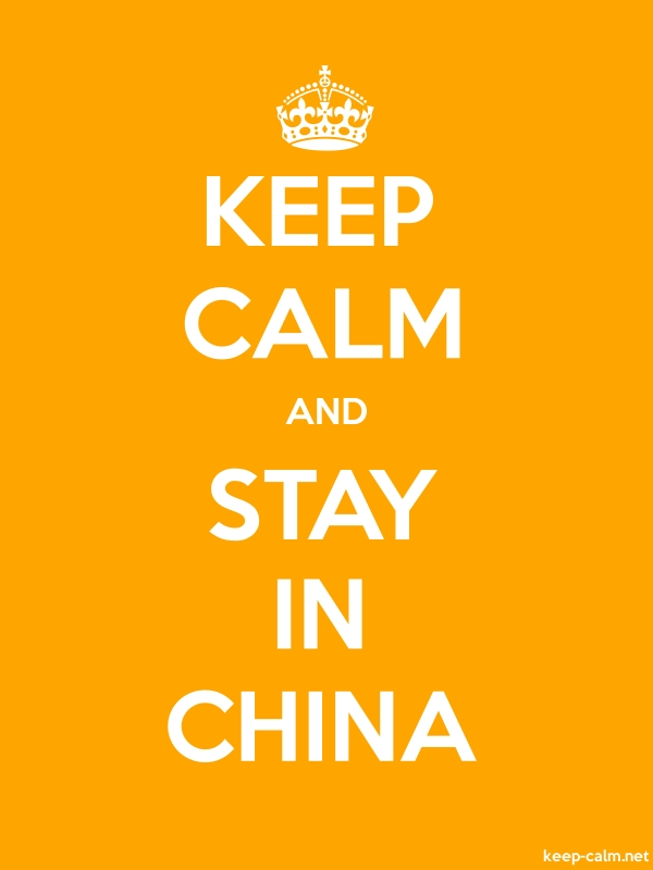 KEEP CALM AND STAY IN CHINA - white/orange - Default (600x800)