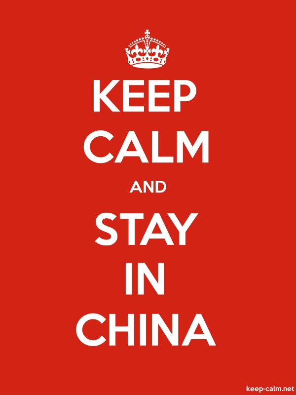 KEEP CALM AND STAY IN CHINA - white/red - Default (600x800)