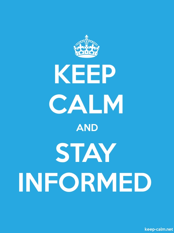 KEEP CALM AND STAY INFORMED - white/blue - Default (600x800)