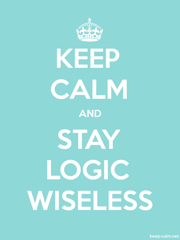 KEEP CALM AND STAY LOGIC WISELESS - white/lightblue - Default (600x800)