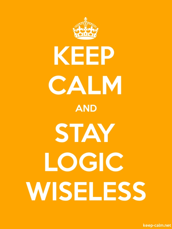 KEEP CALM AND STAY LOGIC WISELESS - white/orange - Default (600x800)