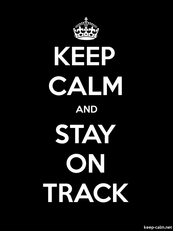 KEEP CALM AND STAY ON TRACK - white/black - Default (600x800)