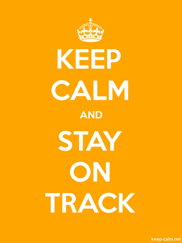 KEEP CALM AND STAY ON TRACK - white/orange - Default (600x800)