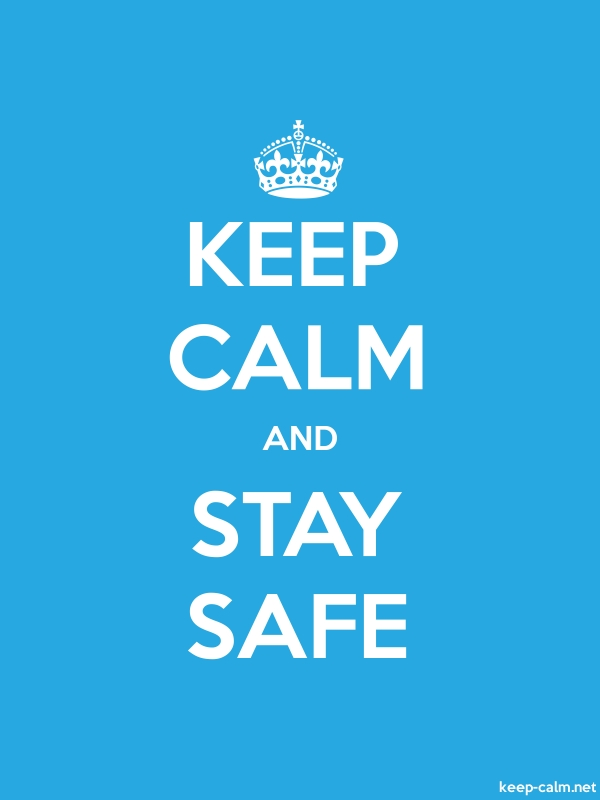 KEEP CALM AND STAY SAFE - white/blue - Default (600x800)