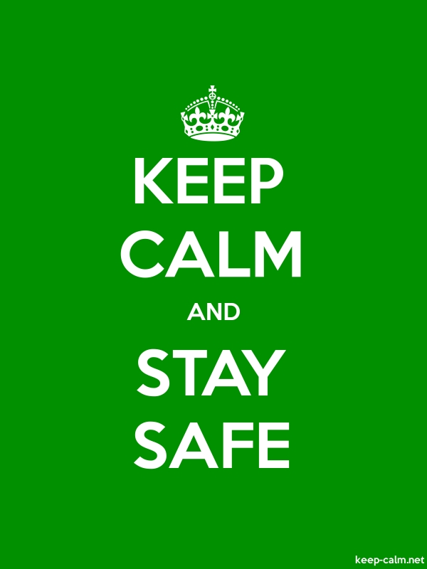 KEEP CALM AND STAY SAFE - white/green - Default (600x800)
