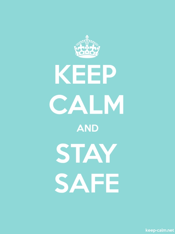 KEEP CALM AND STAY SAFE - white/lightblue - Default (600x800)