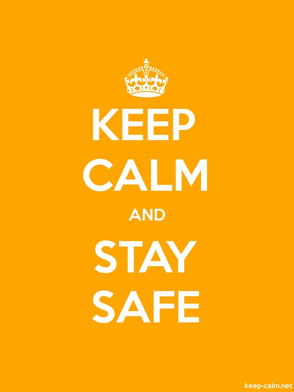 KEEP CALM AND STAY SAFE - white/orange - Default (600x800)