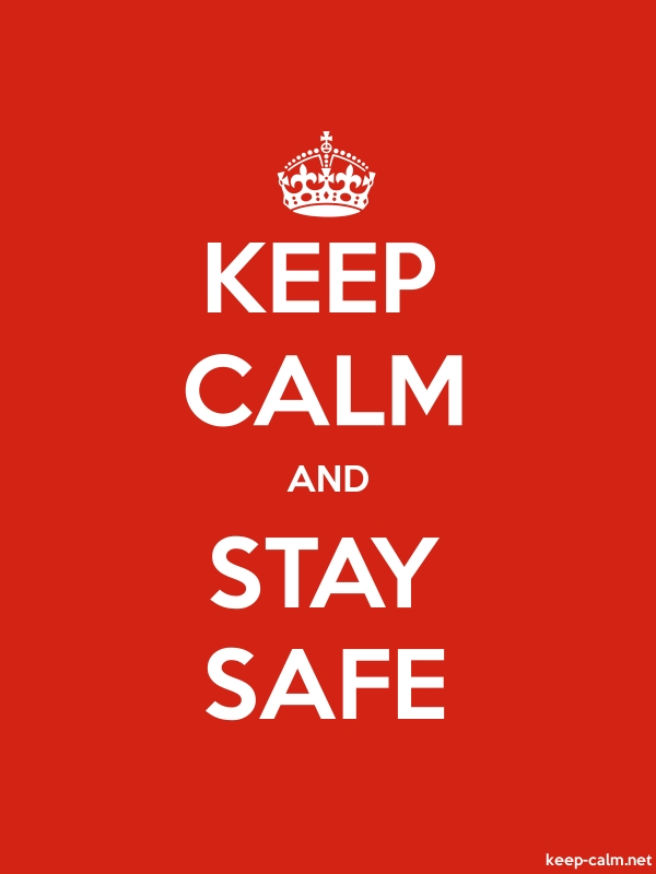 KEEP CALM AND STAY SAFE - white/red - Default (600x800)