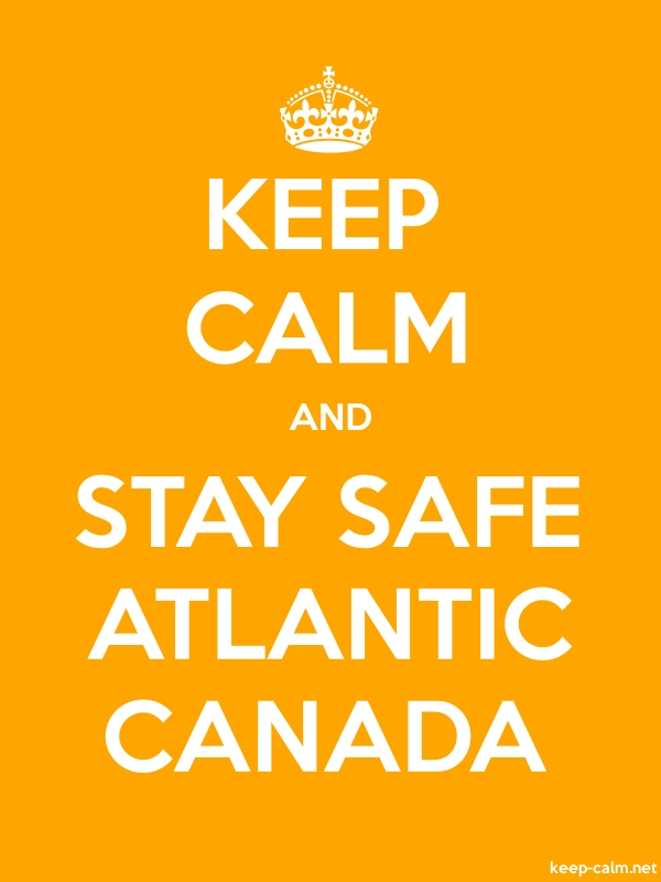 KEEP CALM AND STAY SAFE ATLANTIC CANADA - white/orange - Default (600x800)