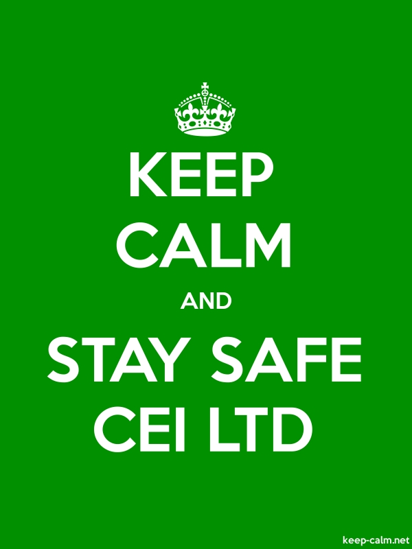 KEEP CALM AND STAY SAFE CEI LTD - white/green - Default (600x800)