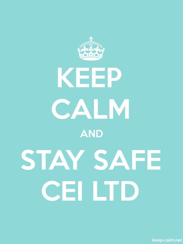 KEEP CALM AND STAY SAFE CEI LTD - white/lightblue - Default (600x800)