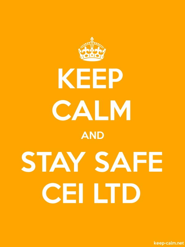 KEEP CALM AND STAY SAFE CEI LTD - white/orange - Default (600x800)