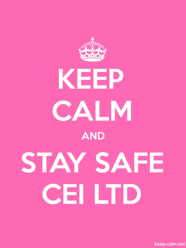 KEEP CALM AND STAY SAFE CEI LTD - white/pink - Default (600x800)