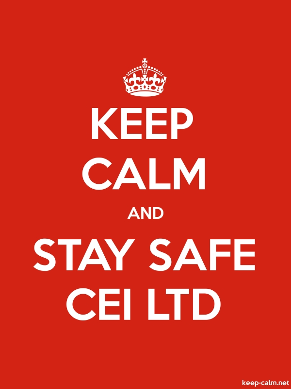 KEEP CALM AND STAY SAFE CEI LTD - white/red - Default (600x800)