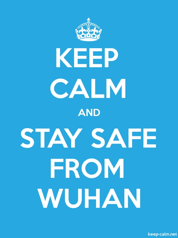 KEEP CALM AND STAY SAFE FROM WUHAN - white/blue - Default (600x800)