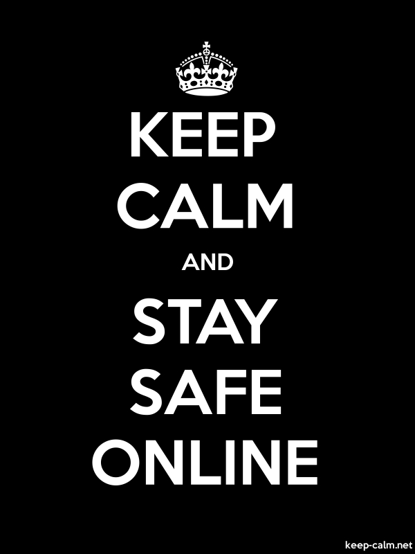 KEEP CALM AND STAY SAFE ONLINE - white/black - Default (600x800)